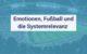 Blogpost_Emotionen-Fußball-und-die-Systemrelevanz.jpg